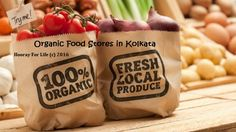 14 Organic Food Stores in Kolkata