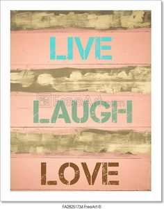 Concept Image Of Live Laugh Love Motivational Quote Written On Vintage Painted Wooden Wall