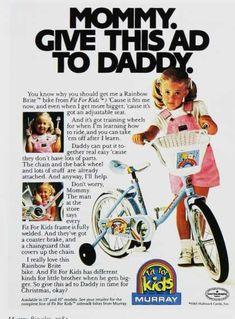 Vintage Kids and Babies Ads of the 1980s (Page 2) I had this Bike