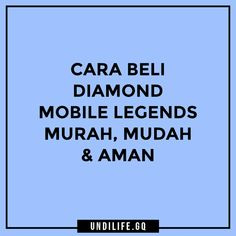 Cara Beli Diamond Mobile Legends Murah Mudah dan Aman
