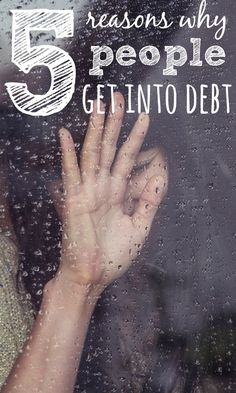 Getting into debt is unfortunately very easy and is something that can spiral out of control but there isn't just one reason why debt can strike.