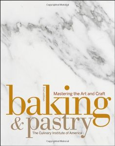 Baking and Pastry: Mastering the Art and Craft by The Culinary Institute of America,http://www.amazon.com/dp/047005591X/ref=cm_sw_r_pi_dp_GQ0zsb1696NQ1KJ2