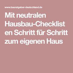 Mit neutralen Hausbau-Checklisten Schritt für Schritt zum eigenen Haus