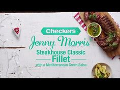 Jenny Morris Classic Steakhouse Fillet Recipe - with a Mediterranean Green Salsa. Jenny Morris, Beef Fillet, Green Salsa, Meat Food, Great Friends, Cold Drinks, Food Videos, Beef Recipes, Yummy Food