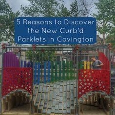 the new Curb'd parklets in Covington are mini parks temporarily take up one parking space and redefine what could exist in the dimensions of a single parking space with an incredible range of creativity.