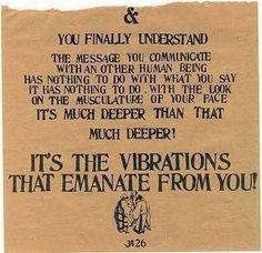 vibes -- Ram Dass