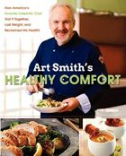 """Chef Art Smith """" delicious recipes that will help you lose weight... Over 100 pounds overweight and facing a personal health crisis that included diagnoses for diabetes, high blood pressure, and high cholesterol, Smith started to exercise and made changes to his diet while continuing to prepare scrumptious meals... For the first time, he shares his weight-loss secrets ..."""