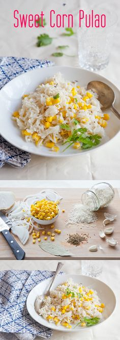 Delicious and simple vegetarian recipe with sweet Indian flavors. Recipe here: http://www.ehow.com/ehow-food/blog/sweet-corn-pulao/