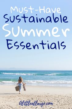 The ultimate list of summer essentials to pack in your beach bag for families! Find clothes, sunscreens, beach-friendly makeup and the best sustainable beach toys for kids! #sustainableliving #sustainability #summeressentials #beachbag #beachbagchecklist #summer
