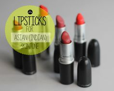 best lipsticks for asian / indian skin tone , makeup