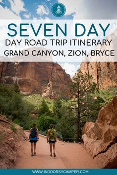 Your next big road trip is planned! This seven day itinerary will take you from the Grand Canyon to Zion National Park and on to Bryce Canyon. Along the way you will find out how long each leg takes, where to stay, recommended hikes and what to eat. #roadtrip #zion #brycecanyon #grandcanyon