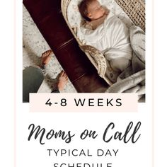 Moms on Call Daily Schedule: 4-8 Weeks | REBECCA MARIE