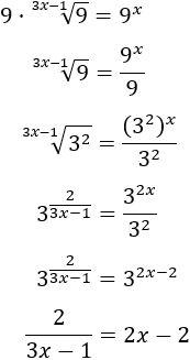resolvemos la ecuación 9·9^(1/(3x-1)) = 9^x obteniendo 2/(3x-1) = 2x - 2