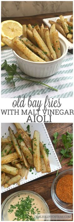 Old Bay Fries with Malt Vinegar Aioli | #frenchfries #homemade #oldbay #seasoned #baked #appetizers | #apps | #partyfood | #parties | #for a crowd | #finger food | #snacks |