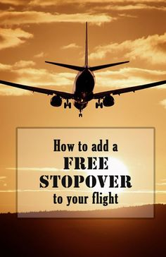 How to Add a Free Stopover to Your Flight