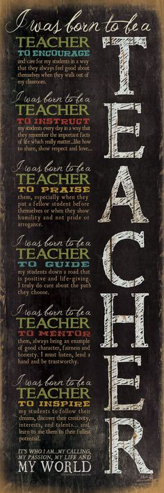 I was born to be a #teacher...(or #educator, #counselor...) Beautiful