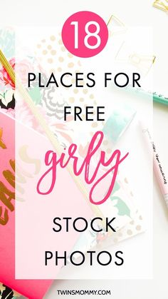 18 Places for FREE Girly, Styled Feminine Stock Photos for your blog