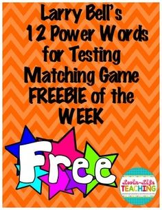 Larry Bell's 12 Power Words for TestingComprehension Testing Words Matching Game FREEBIE of the WEEK!