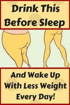 Drink This Before Sleep And Wake Up With Less Weight Every Day! Proven Recipe - Powerful Remedy Co Weight Loss Drinks, Weight Loss Tips, Weight Loss Motivation, Lose Weight, Healthy Diet Plans, Healthy Tips, Wellness Tips, Health And Wellness, Before Sleep