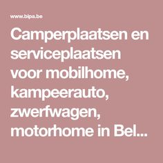 Camperplaatsen en serviceplaatsen voor mobilhome, kampeerauto, zwerfwagen, motorhome in België