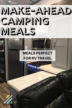 17 Make Ahead Camping Meals That are Perfect for RV Travel How can you make your RV trip as relaxing as possible? By prepping your meals before hand! These 17 make ahead camping meals are perfect for RV travel. Travel Trailer Camping, Camping Car, Rv Travel, Camping Hacks, Outdoor Camping, Camping Stuff, Rv Hacks, Hacks Diy, Camping Gadgets