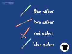 One Saber, Two Saber for $10 - $13