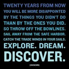Explore. Dream. Discover. Magnet ~ For purchase info, CLICK thru.