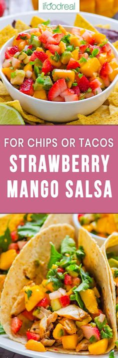 Strawberry Mango Salsa is fresh, sweet and spicy salsa recipe that goes well with chips, tacos, pork, fish or chicken. #salsa #cleaneating #tacotuesday #strawberry #healthy #appetizer