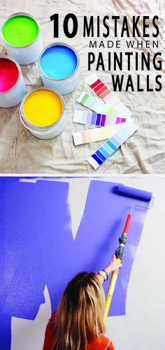 Most of the most common mistakes people make when painting walls happen before they even finish the first coat. Avoid these mistakes made while painting...