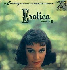 Exotica Volume II Martin Denny