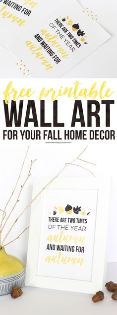 Print out this FREE Printable Wall Art for you Fall Home Decor. If Fall is your favorite season, then this is the printable for you!