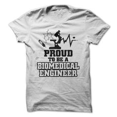 Proud To Be A Biomedical Engineer - #teen #funny t shirts. ORDER HERE => https://www.sunfrog.com/LifeStyle/Proud-To-Be-A-Biomedical-Engineer.html?id=60505