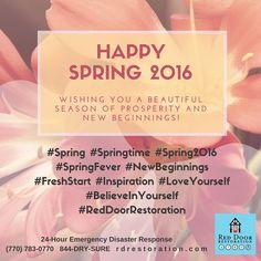 Happy Spring 2016!!! The #RedDoorRestoration Team wishes you and yours a beautiful season of prosperity and new beginnings :-)  #Spring #Springtime #Spring2016 #SpringFever #NewBeginnings #FreshStart #Inspiration #LoveYourself #BelieveInYourself rdrestoration.com