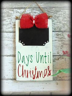 Handmade Wooden Sign, Christmas Countdown, Chalkboard Sign, Days Until Christmas, Advent Calendar