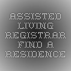 Assisted Living Registrar - Find a Residence Assisted Living, Community, Fimo, Communion