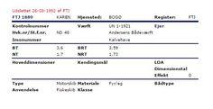 KAREN i Søfartstyrelsens historiske register. Kendingsbogstaver FTJ 1889, havnekending ND48. Særregisteret for fiskefartøjer, Næstved. http://skibsregister.dma.dk/Main.asp?A=2&D=2&JEID=765606