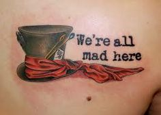"""""""We're all mad here"""" Alice In Wonderland tattoo"""