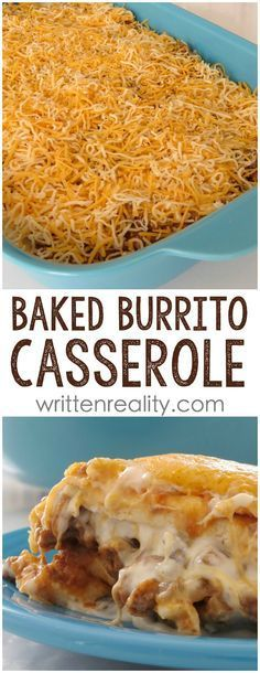 Baked Burrito Casserole Recipe: An easy casserole recipe you'll love! Taco Bake Casserole, Creamy Burrito Casserole, Easy Mexican Casserole, Easy Casserole Recipes For Dinner Beef, Easy Burrito Recipe, Tortilla Taco Bake, Hotdish Recipes, Easy Healthy Casserole, Corn Tortilla Casserole