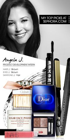 Angela J., Product Development Intern. My picks at Sephora.com #Sephora #SephoraItLists