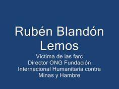 Testimonio Rubén Blandón Lemos, víctima de las farc