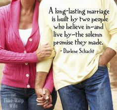 Vows made before God. Divorce us not an option so we work at our relationship and say I love you and mean it!