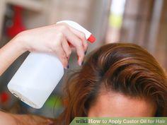 Image titled Apply Castor Oil for Hair Step 8