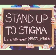 36 Best Break The Stigma Images Mental Illness Mental Health