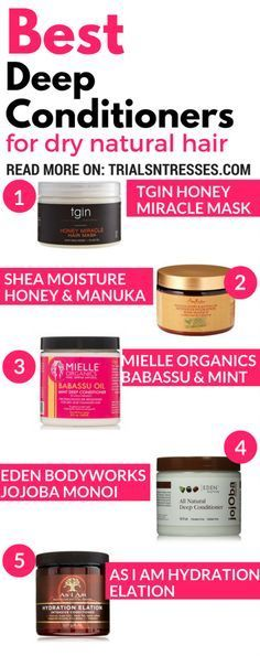 Best Deep Conditioners For Dry Natural Hair