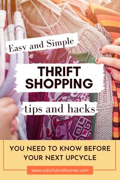 15+ thrift shopping tips for clothes upcycling. With these actionable tips you can become more successful while strolling through thrift store, looking for clothes to upcycle or refashion. #thriftshopping #thrifting #clothesupcycle #refashioning Thrift Store Shopping, Shopping Tips, Clothes Refashion, Refashioning, Color Crafts, Craft Corner, New Outfits, Need To Know, Thrifting