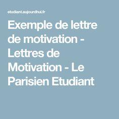Exemple de lettre de motivation - Lettres de Motivation - Le Parisien Etudiant