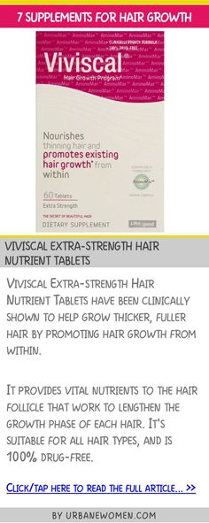 7 supplements for hair growth - Viviscal extra-strength hair nutrient tablets