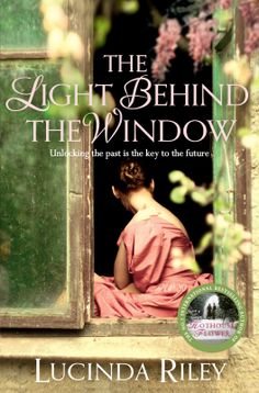 The Light Behind The Window by Lucinda Riley-need to read
