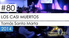 #80 - Los casi muertos | Pastor Tomás Santa Marta