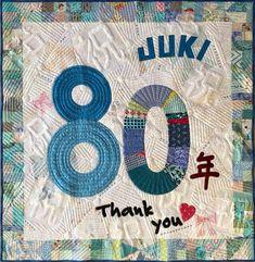 JUKI!!Congratulations on the 80th anniversary! 80周年おめでとうございます。 – Patchwork Quilt パッチワークミシンキルトNakazawa Felisa 中沢フェリーサ